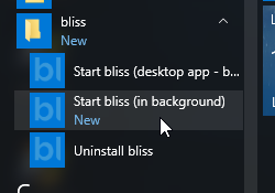 The old option to start bliss in the background